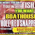 #1 Fresh Whole RED SNAPPER on St. Maarten!!!