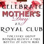 Mothers Day At Royal Club