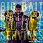 Big Bait Bailey Guide Services