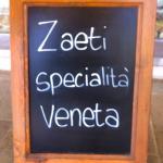 …i Zaeti tipicità eccelsa ….Dalla Bona….che buoniiiiiii …sublimi..