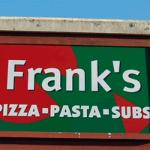 Frank's Pizza sign