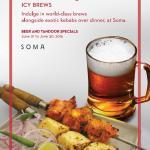 Beer and Tandoor specials at SOMA