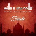 Mille e una Notte - Trieste