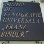 """Muzeul de etnografie universala """"Franz Binder"""""""