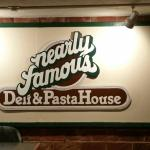 Nearly Famous Deli & Pasta House