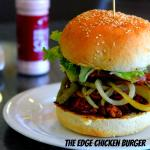 The Edge Chicken Burger under new management as of 1st August 2015