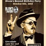 Blooms 2nd Birthday 10/06/15 6-8PM Open Bar, Apps, Live Music