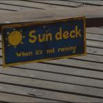Sun deck is extremely popular
