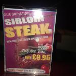 Caution - don't be fooled by false advertising. Sirloin steak offer on every table, only at the