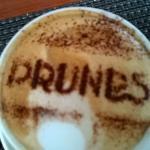 Prunes Cappuccino!