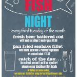 The very popular Fish Night! Third Tuesday of every month. Booking essential