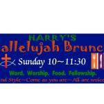 Sunday Hallelujah Brunch Opens at 10:00 AM