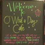 Welcome to O What a Day Cafe