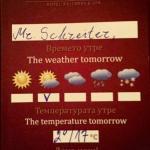 Die Wettervorhersage liegt immer am Abend vorher auf dem Zimmer