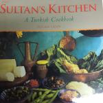 Sultan's Kitchen Turkish Cook Book