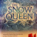 Advertising for 'The Snow Queen' (main theatre performance, December 2015 / January 2016)