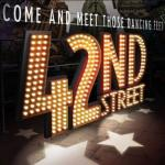 42nd Street! Brand new show to the Palace!