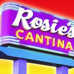 Rosie's Cantina