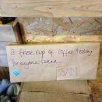 You may be lucky and get a free cup of coffee!