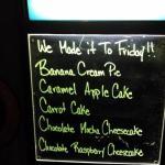 Mimi's desserts du jour.