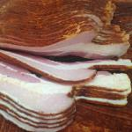 We make our own bacon!