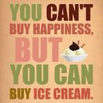 Ice cream=Happiness