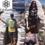 #CalEarth @CalEarthInstitute #CalEarthInstitute EARTH TURNS TO GOLD IN THE HANDS OF THE WISE. #R