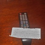 I checking out everything... I was found under bed is TV remote control!!!