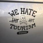 We Hate Tourism Tours Foto