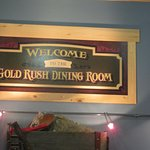 Gold Rush Dining Room - front sign