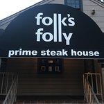 Folk's Folly Prime Steakhouse의 사진
