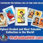Hunt/Casterline Pro Football Hall of Fame Card Collection - Now Open