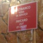 Não tem Multibanco / Not accept cards for payment