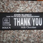 Nice Touch when we checked in ...our own monogrammed chocolate bar!