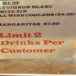 NO BIG DRINKERS WANTED: Limit 2 drinks per customer