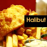 Halibut Fish & Chips every Friday. Amazing.