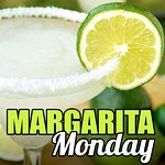 Margarita Monday - $3.99 House Margaritas!