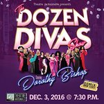 The Dozen Divas Show - Saturday, December 3, 2016