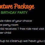 We offer Birthday Parties Options that will work for you