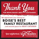 Voted Boise's Best Family Restaurant and 2nd place for Best Caterer, thank you!