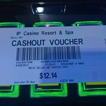 IP Casino Cashout voucher- just stick it in cash-out machine