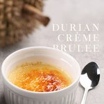 End off your meal with this yummy Durian Creme Brulee!