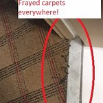 Frayed carpets at thresholds