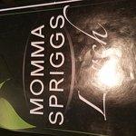 Momma Spriggs Restaurant Foto