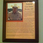 Photos of famous people who stayed in various rooms. This one is Tommy Lee Jones!