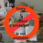 Cooked breakfast is not available