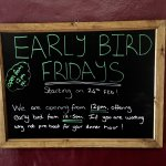 Early bird Fridays! Open from 12pm and now early bird take out 5-6pm Monday - Thursday!  Why not