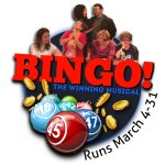 BINGO! The Winning Musical runs March 4-31, 2017