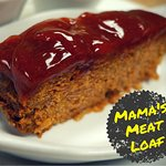 Mama's Meat Loaf; our best-in-town meat loaf and second best-selling entree