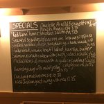 Specials board - food varies depending on season and in market availability